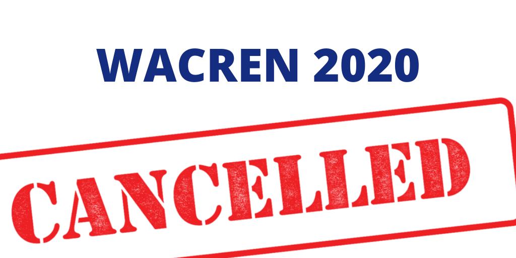WACREN annule sa conférence 2020 et annonce la date pour WACREN 2021