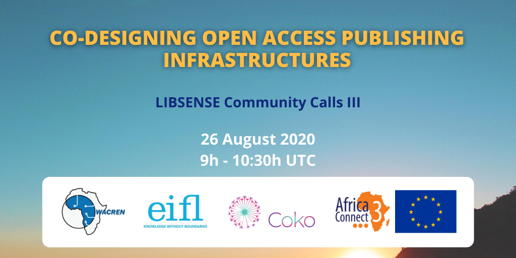 LIBSENSE to Hold Third Community Call on Open Access Publishing Infrastructures